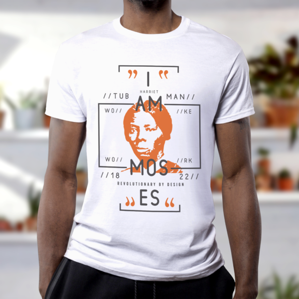 I AM REVOLUTIONARY - Moses T-Shirt